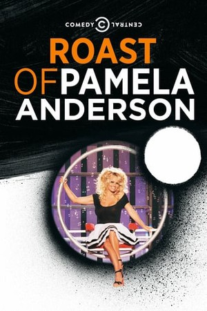 Comedy Central Roast of Pamela Anderson Uncensored (2005
