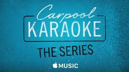 Watch the new 'Carpool Karaoke' on Apple Music
