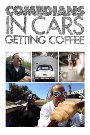'Comedians in Cars Getting Coffee' is coming to Netflix in late 2017